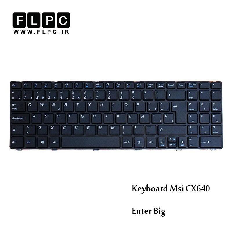 کیبورد لپ تاپ ام اس آی MSI Laptop keyboard CX640 مشکی-اینتر بزرگ-بافریم
