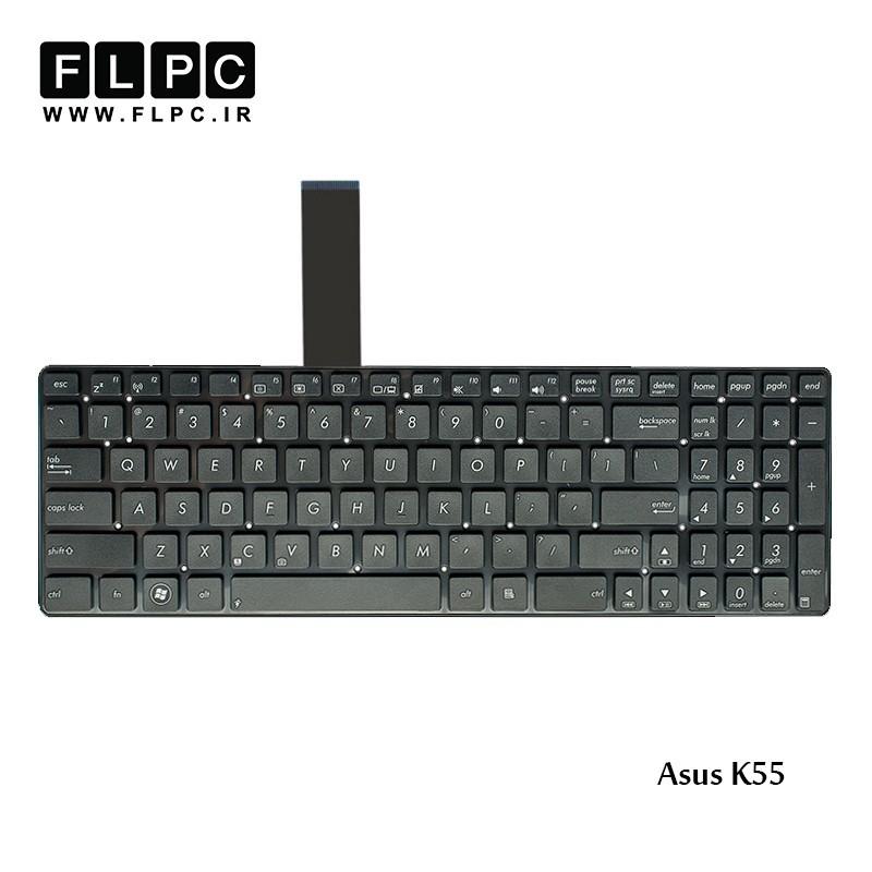کیبورد لپ تاپ ایسوس Asus Laptop keyboard K55 مشکی-اینتر کوچک-بدون فریم