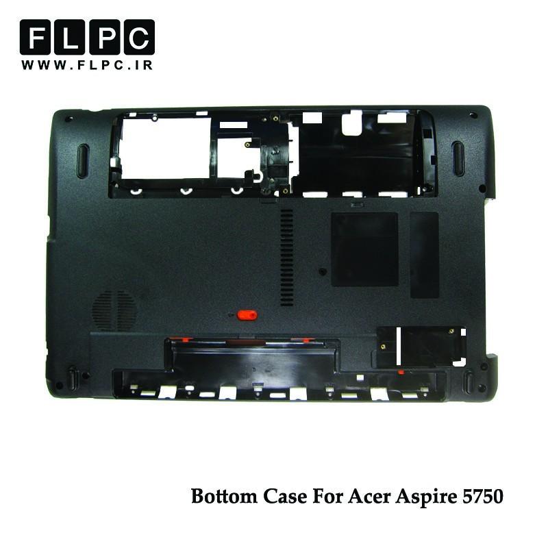 قاب کف لپ تاپ ایسر Acer Aspire 5750 Laptop Bottom Case _Cover D مشکی
