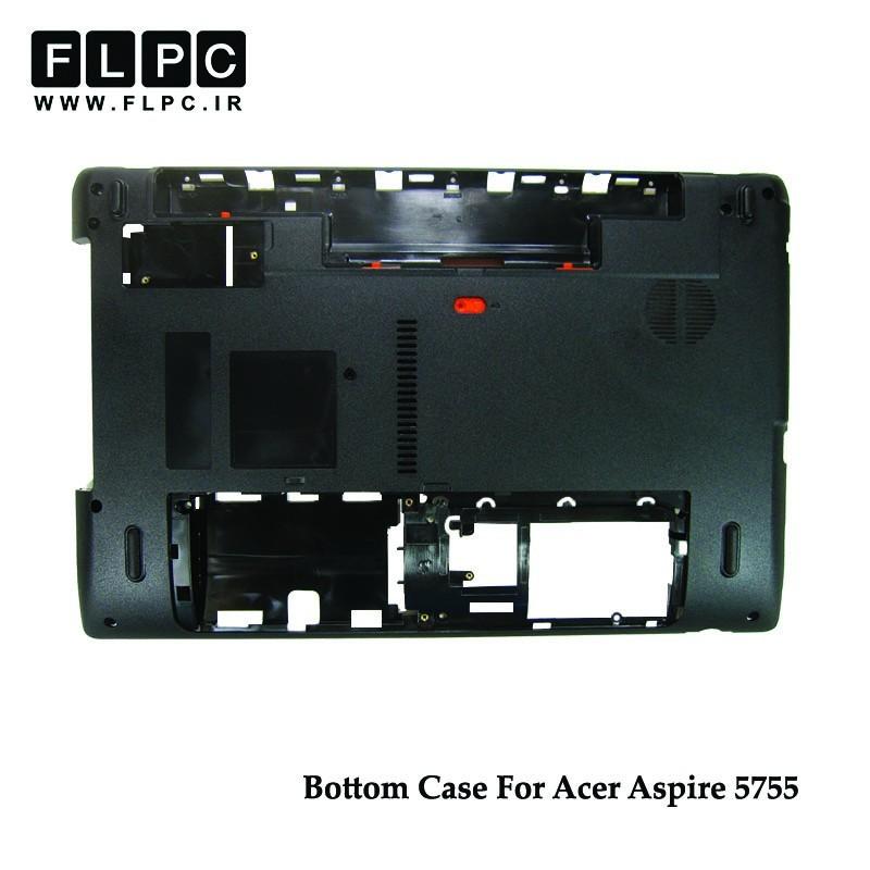 قاب کف لپ تاپ ایسر Acer Aspire 5755 Laptop Bottom Case _Cover D مشکی