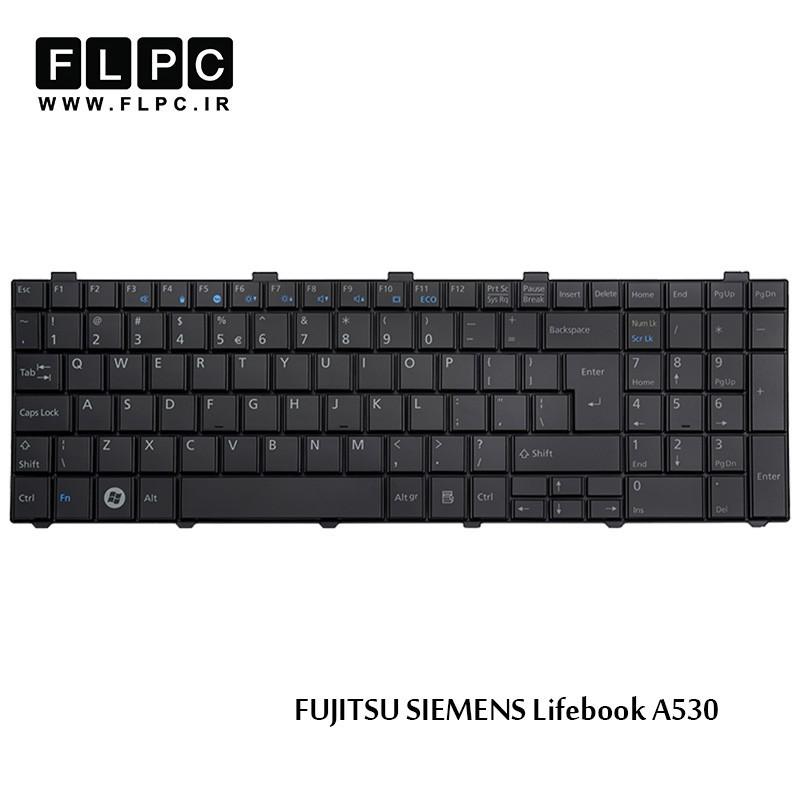 کیبورد لپ تاپ فوجیتسو Fujitsu laptop keyboard Lifebook A530