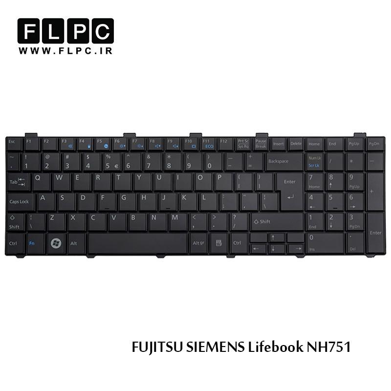 کیبورد لپ تاپ فوجیتسو Fujitsu laptop keyboard Lifebook NH751