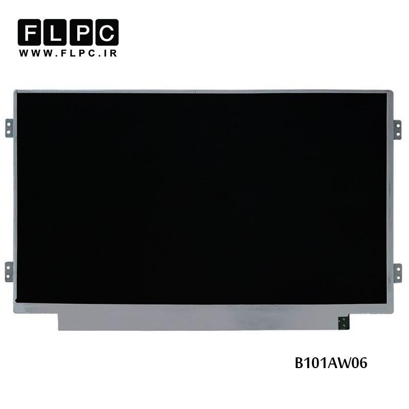 ال ای دی لپ تاپ 10.1 اینچ نازک 40پین / 10.1inch slim 40pin B101AW06 Laptop LED Screen
