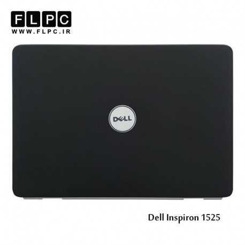 قاب پشت ال سی دی لپ تاپ دل Dell laptop LCD Back cover Inspiron 1525