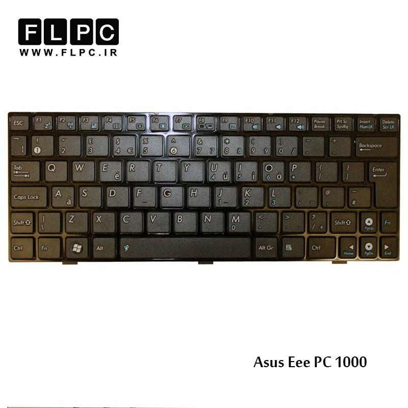 کیبورد لپ تاپ ایسوس Asus Laptop Keyboard Eee PC 1000 مشکی-با فریم-فلت پهن
