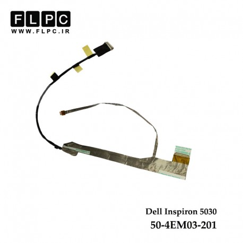 فلت تصویر لپ تاپ دل Dell Inspiron 5030 Laptop Screen Cable _50-4EM03-201_50-4EM03-001