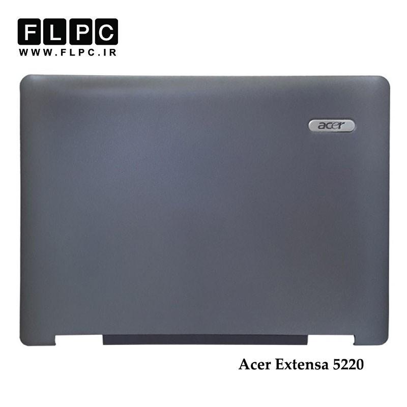 قاب پشت ال سی دی لپ تاپ ایسر Acer Laptop Screen cover (Cover A) Extensa 5220