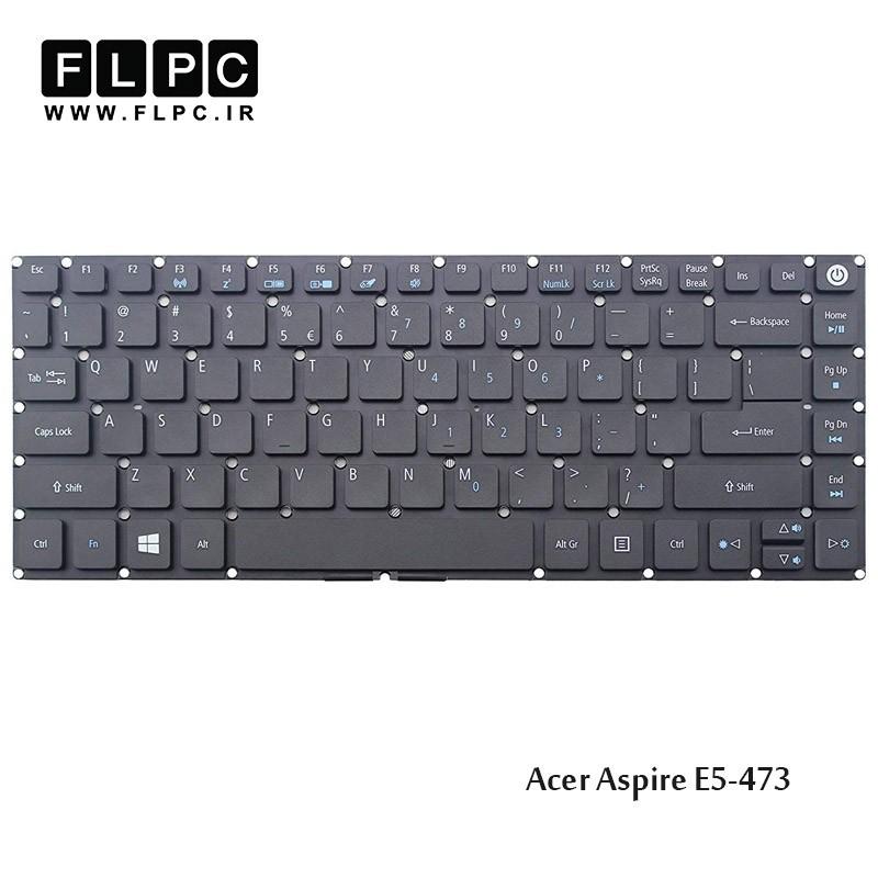 کیبورد لپ تاپ ایسر Acer Laptop Keyboard Aspire E5-473