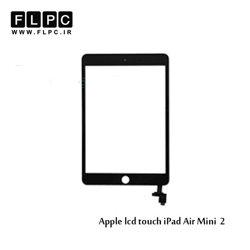 Apple iPad Air Mini 2 تاچ و ال سی دی تبلت اپل مشکی