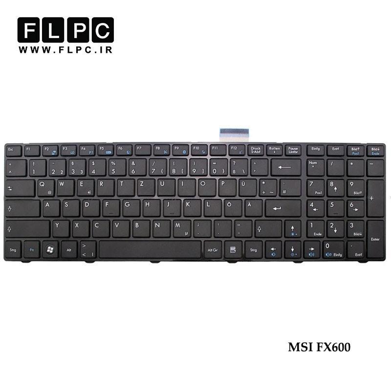 کیبورد لپ تاپ ام اس آی MSI Laptop Keyboard FX600 مشکی-بافریم