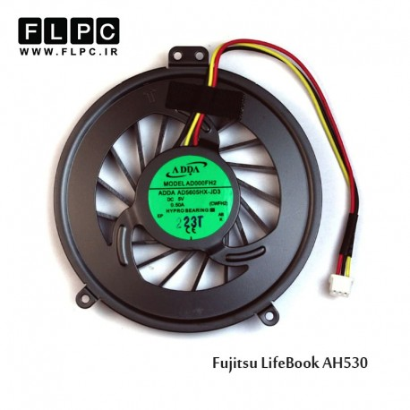 سی پی یو فن لپ تاپ فوجیتسو Fujitsu Laptop CPU Fan LifeBook AH530