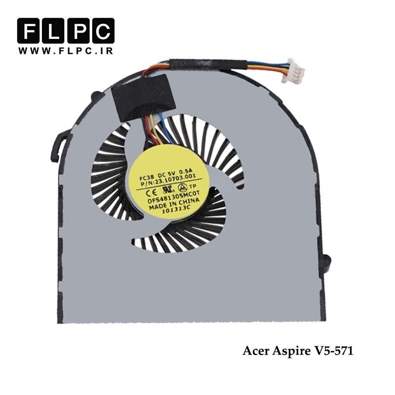 سی پی یو فن لپ تاپ ایسر Acer Laptop CPU Fan Aspire V5-571