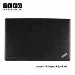 قاب پشت ال سی دی لپ تاپ لنوو Lenovo ThinkPad Edge E535 Laptop Screen Cover _Cover A