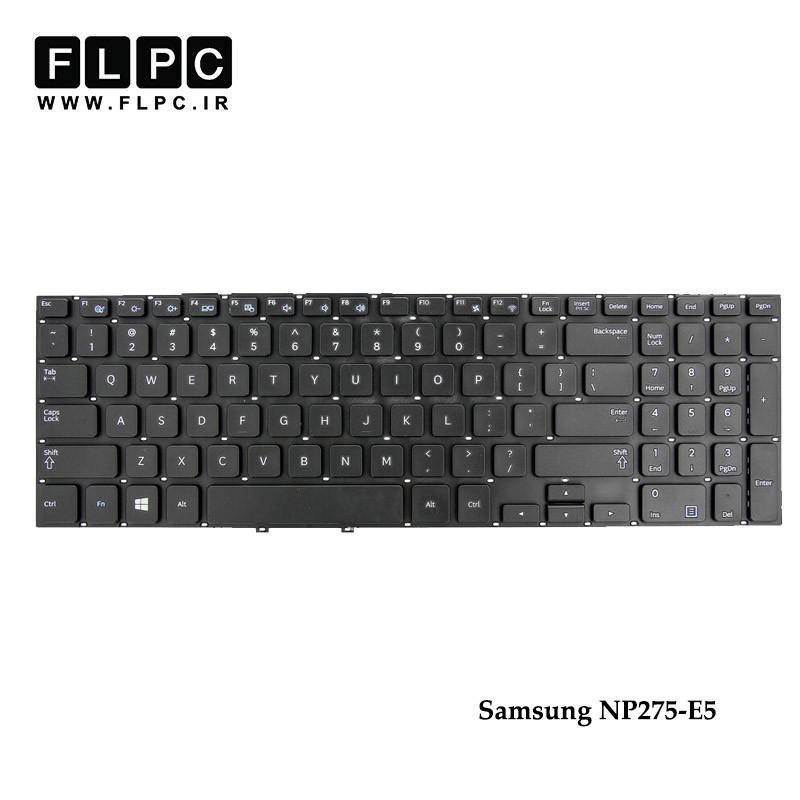 کیبورد لپ تاپ سامسونگ Samsung NP275-E5 Laptop Keyboard مشکی-اینتر کوچک-بدون فریم