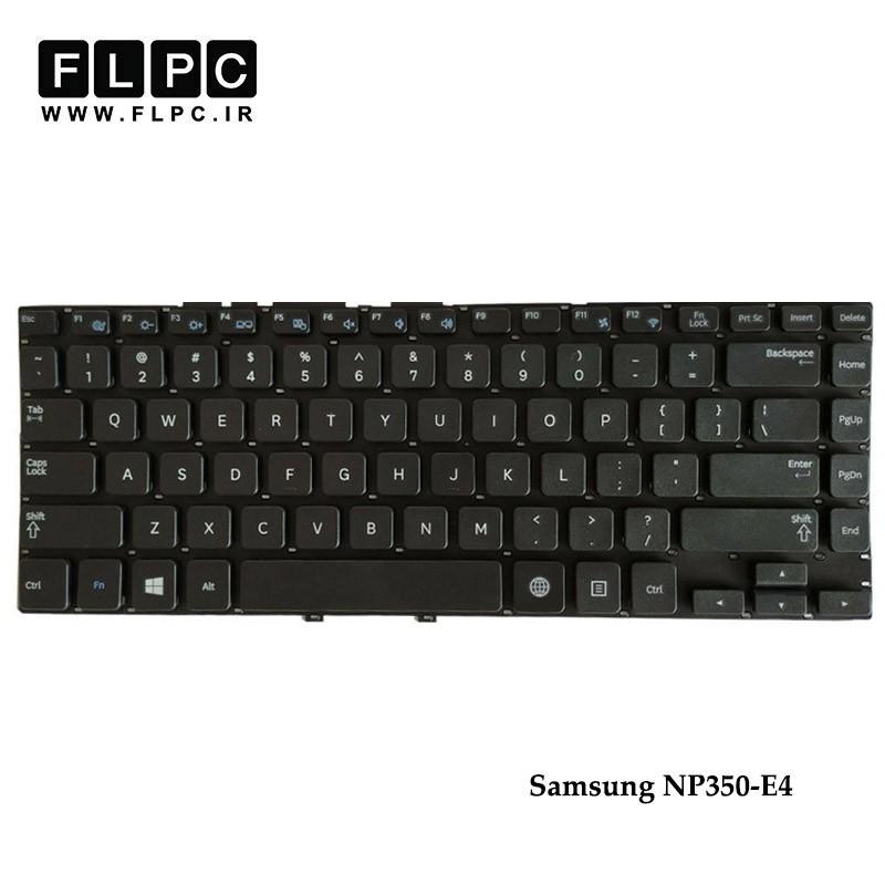 کیبورد لپ تاپ سامسونگ Samsung NP350-E4 Laptop Keyboard مشکی-اینتر کوچک-بدون فریم