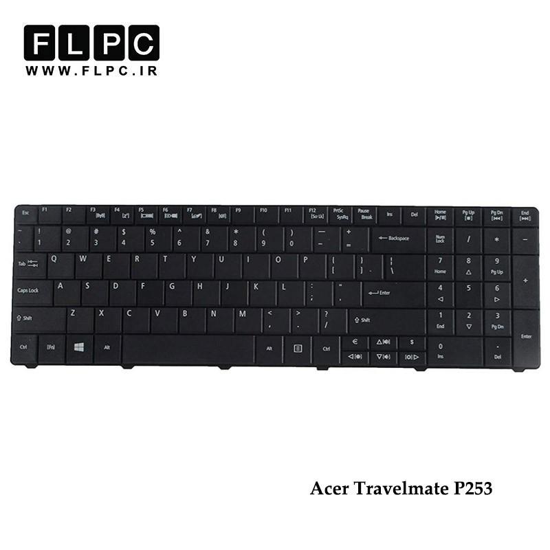کیبورد لپ تاپ ایسر Acer Travelmate P253 Laptop Keyboard مشکی-با دکمه پهن
