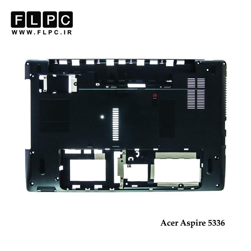 قاب کف لپ تاپ ایسر Acer Aspire 5336 Laptop Bottom Case _Cover D مشکی-رم ریدر سمت راست