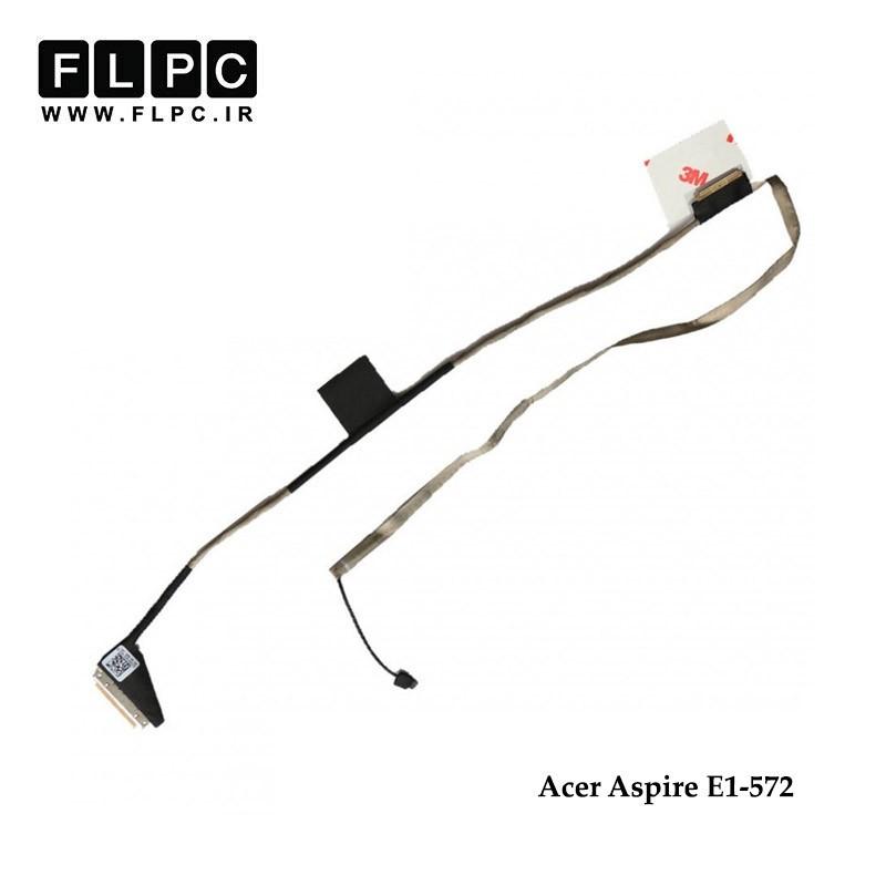 فلت تصویر لپ تاپ ایسر Acer Aspire E1-572 Laptop Screen Cable _DC02001OH10-30Pin