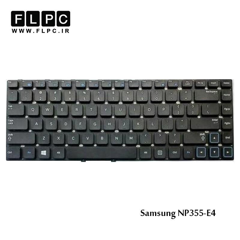 کیبورد لپ تاپ سامسونگ Samsung NP355-E4 Laptop Keyboard مشکی-اینتر کوچک-بدون فریم