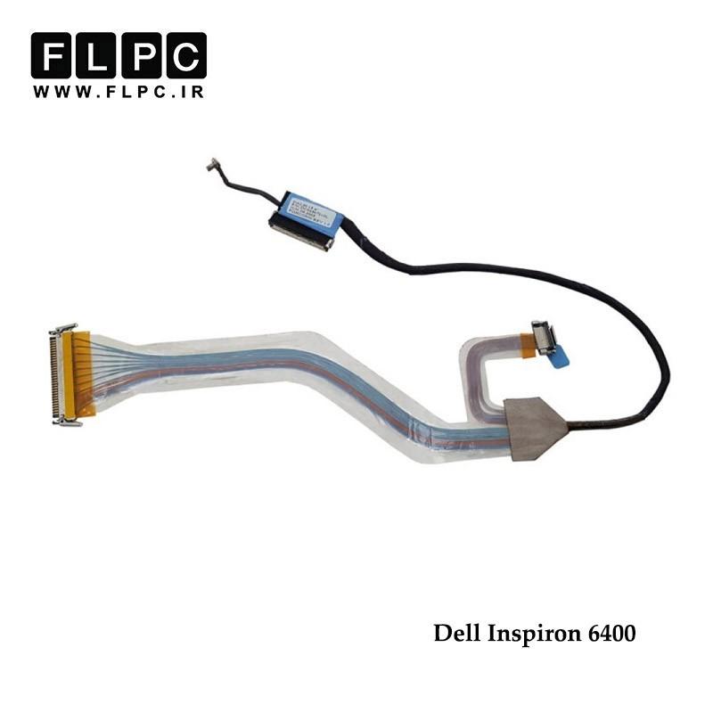 فلت تصویر لپ تاپ دل Dell Inspiron 6400 Laptop Screen Cable _DC02507210L-DD0FM1LC111