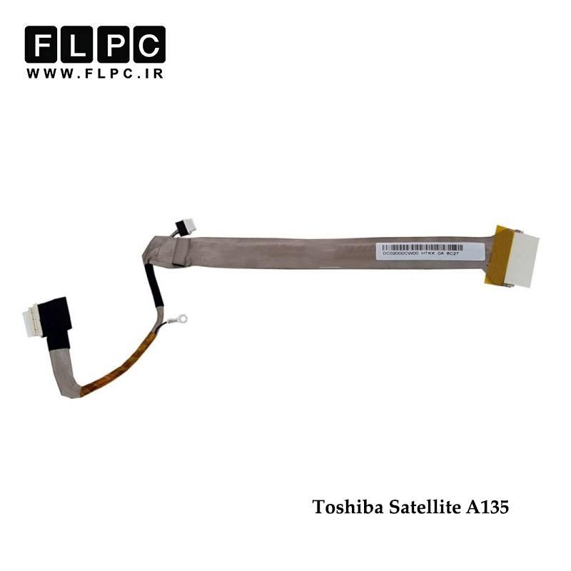 فلت تصویر لپ تاپ توشیبا Toshiba Satellite A135 Laptop Screen Cable _DC02000CW00-30Pin